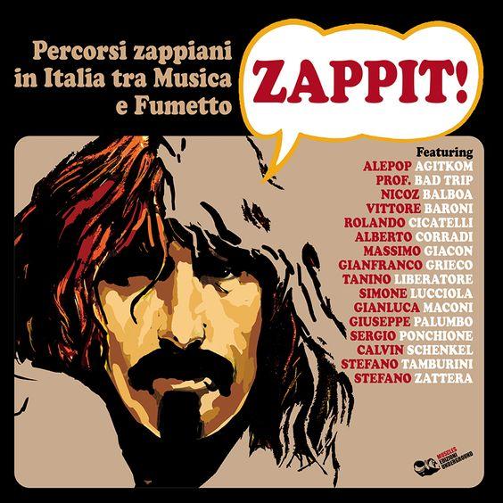 AAVV - ZAPPIT! PERCORSI ZAPPIANI IN ITALIA TRA MUSICA E FUMETTO