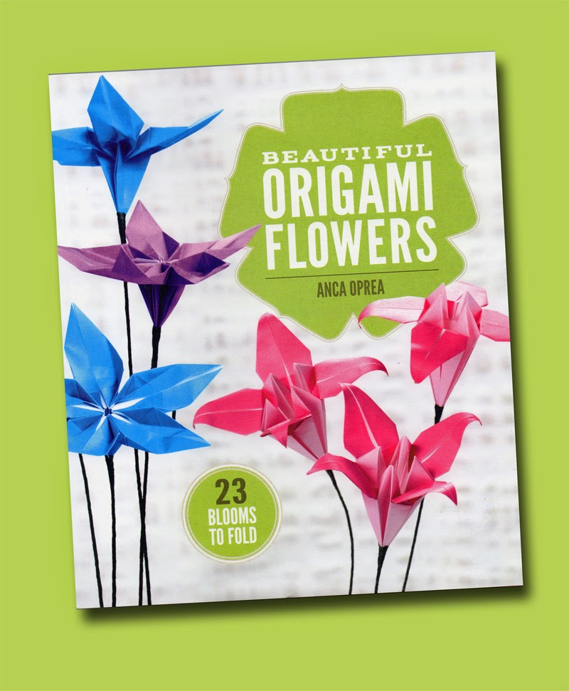 The papercraft post beautiful origami flowers by anca oprea review beautiful origami flowers by anca oprea review mightylinksfo