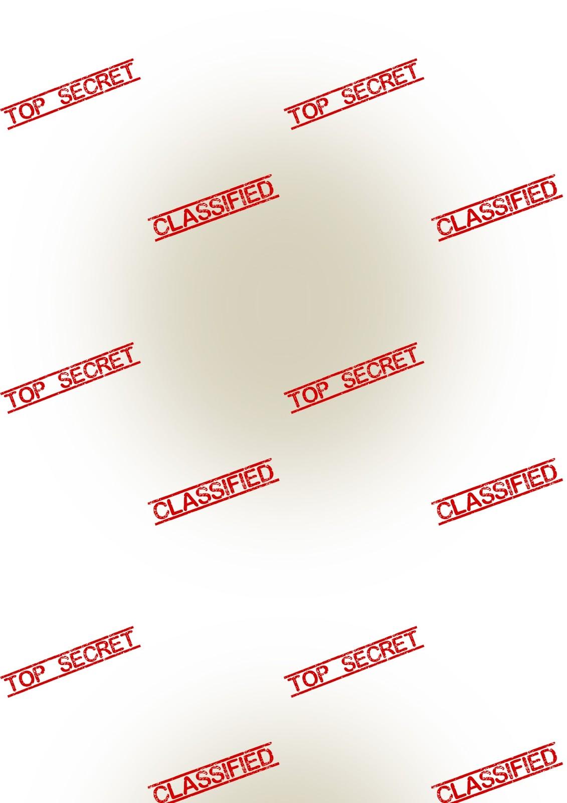 http://4.bp.blogspot.com/-wlXtaIxUZ38/VOjtOugbwwI/AAAAAAAAiLk/JNf_KRSl_VE/s1600/top_secret_paper_A4.jpg