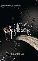 Review: Spellbound by Cara Lynn Shultz