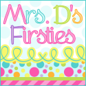 Mrs Ds Firsties