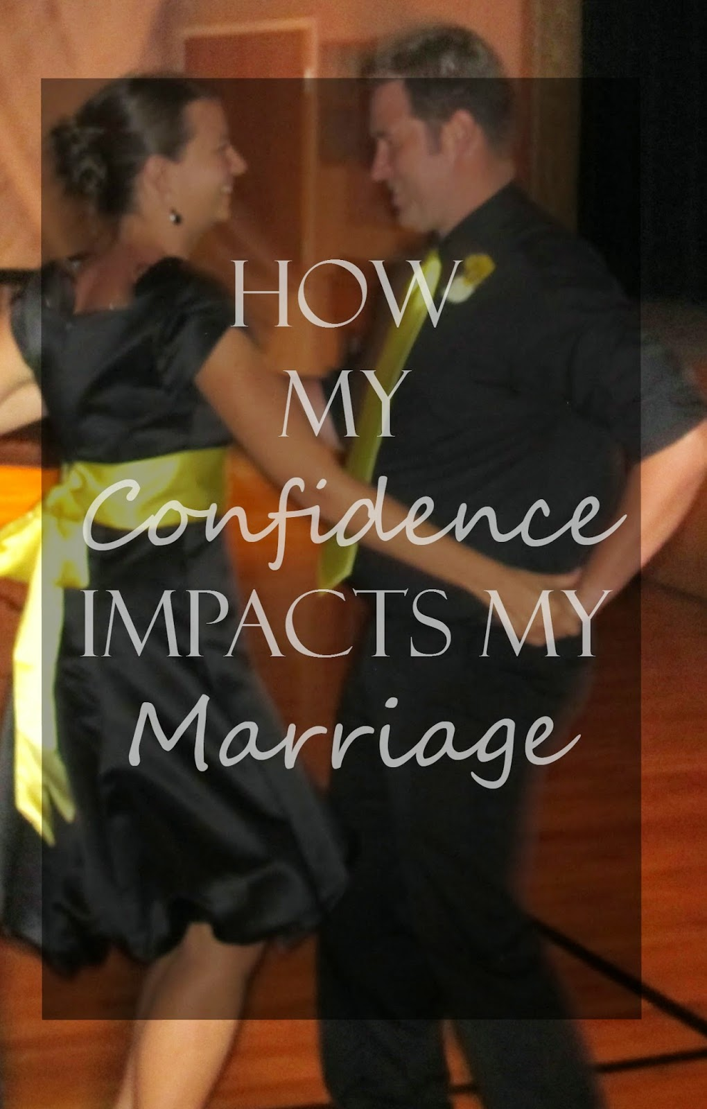 how to feel confident with your spouse