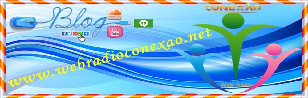 WEB RÁDIO CONEXÃO.NET