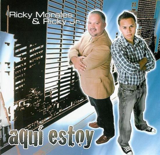 Ricky Morales & Ricky Jr Aqui Estoy