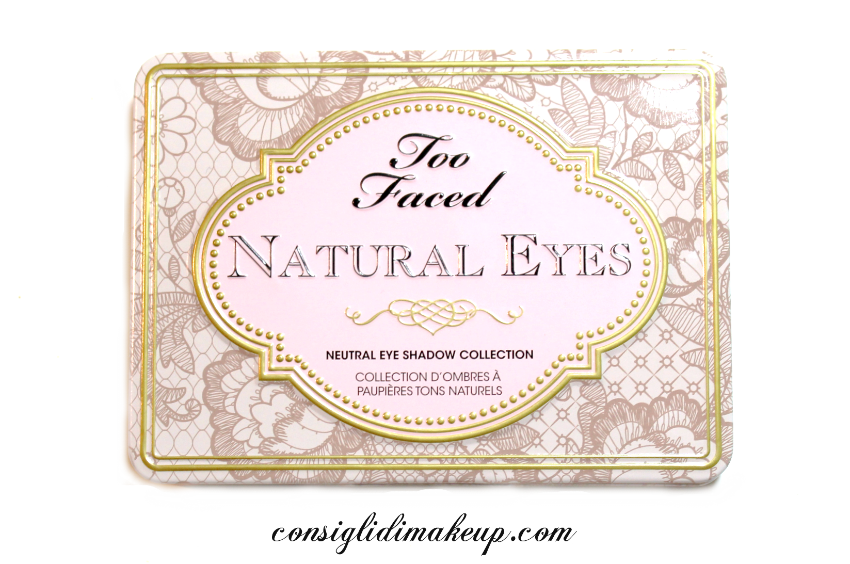 Review: Palette Natural Eyes - Too Faced