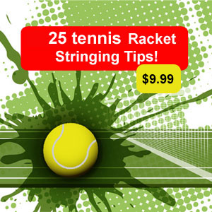 25 Racket Stringing Tips