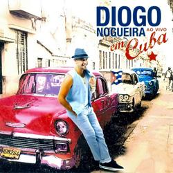 Baixar CD Diogo Nogueira Ao Vivo em Cuba Frente1 Diogo Nogueira – Ao Vivo em Cuba 2012
