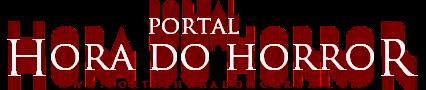 Hora do Horror 2015 | Portal Hora do Horror | O Horror Começa Aqui!