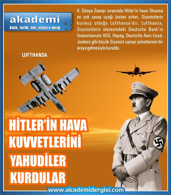 Hitler'in hava kuvvetlerini Yahudiler siyonistler kurdular
