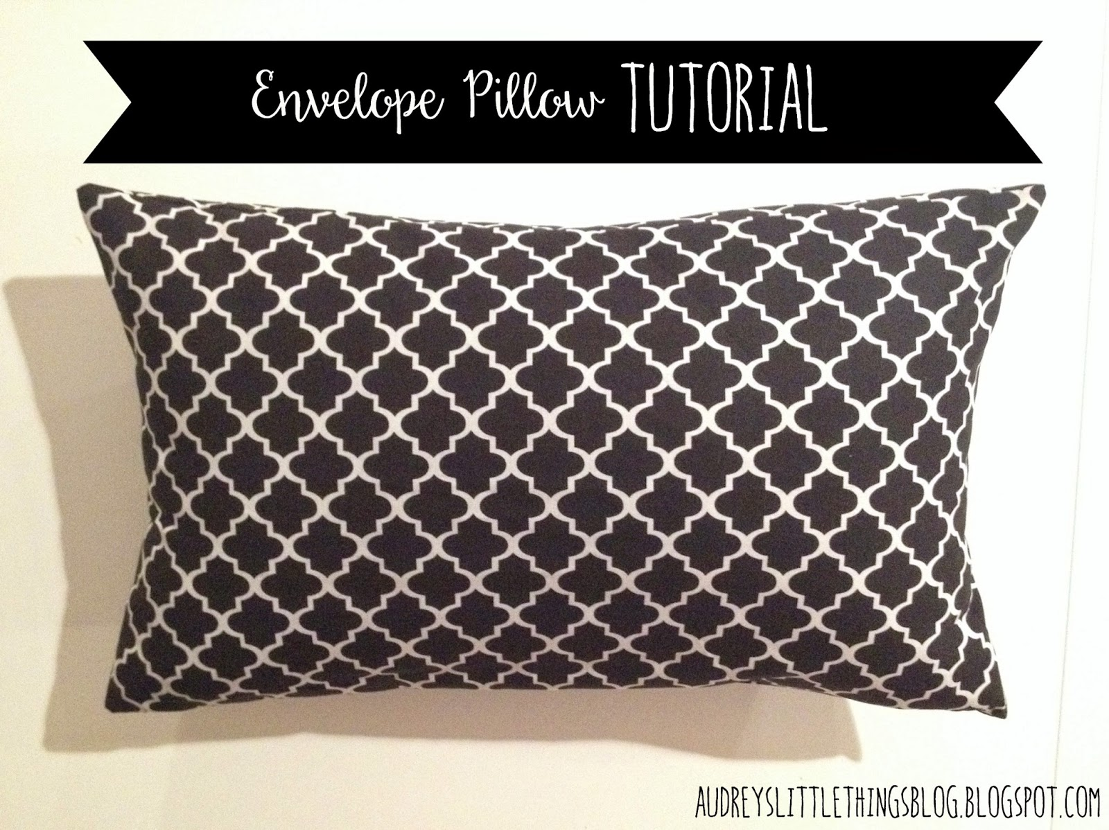 Envelope Pillow Tutorial Audrey White