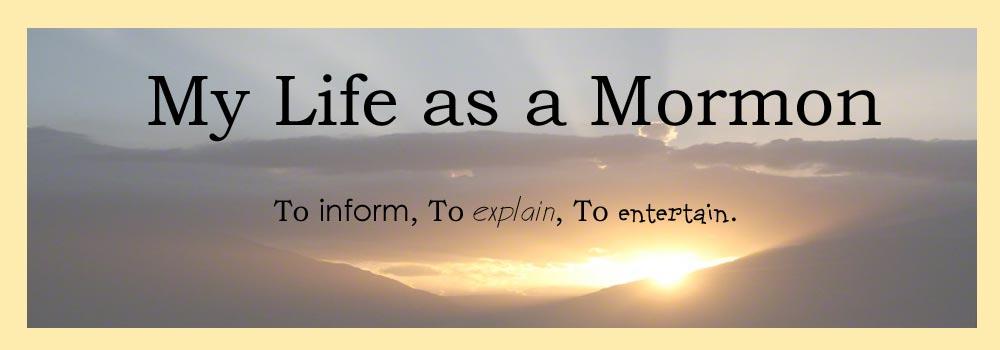 My Life as a Mormon