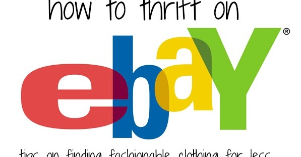 Beauty By Arielle How To Thrift On Ebay Part 1
