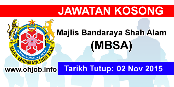 Jawatan Kerja Kosong Majlis Bandaraya Shah Alam (MBSA)Kerja Kosong Majlis Bandaraya Shah Alam (MBSA) logo www.ohjob.info november 2015