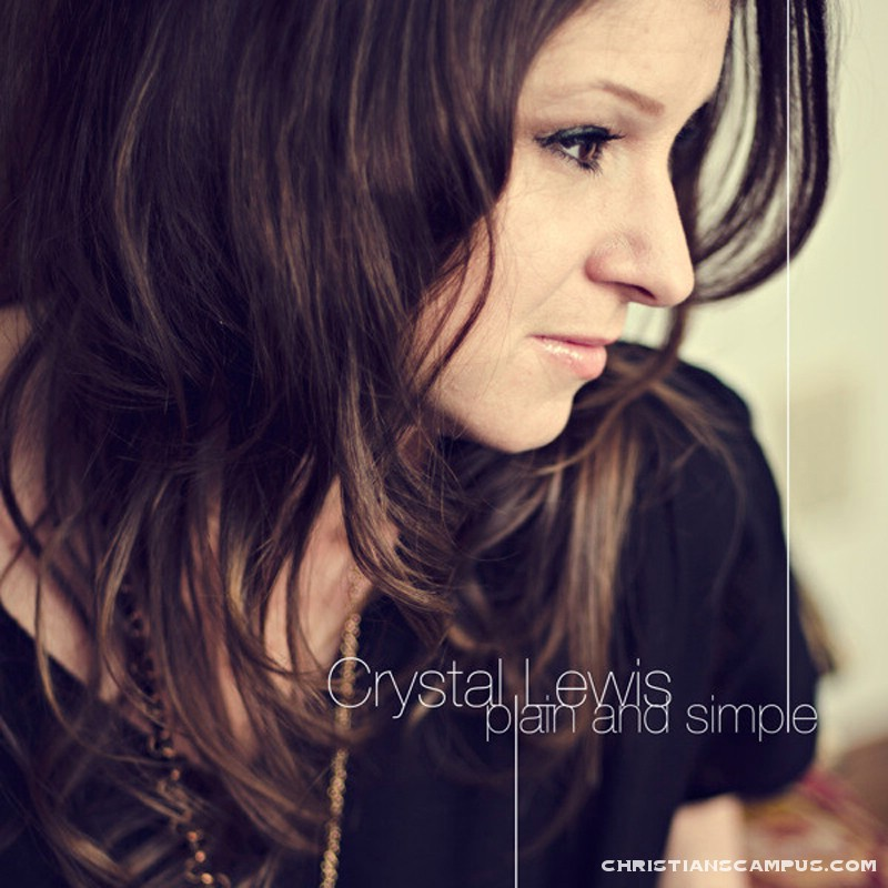 Crystal Lewis - Plain and Simple 2011 English Christian Album Download