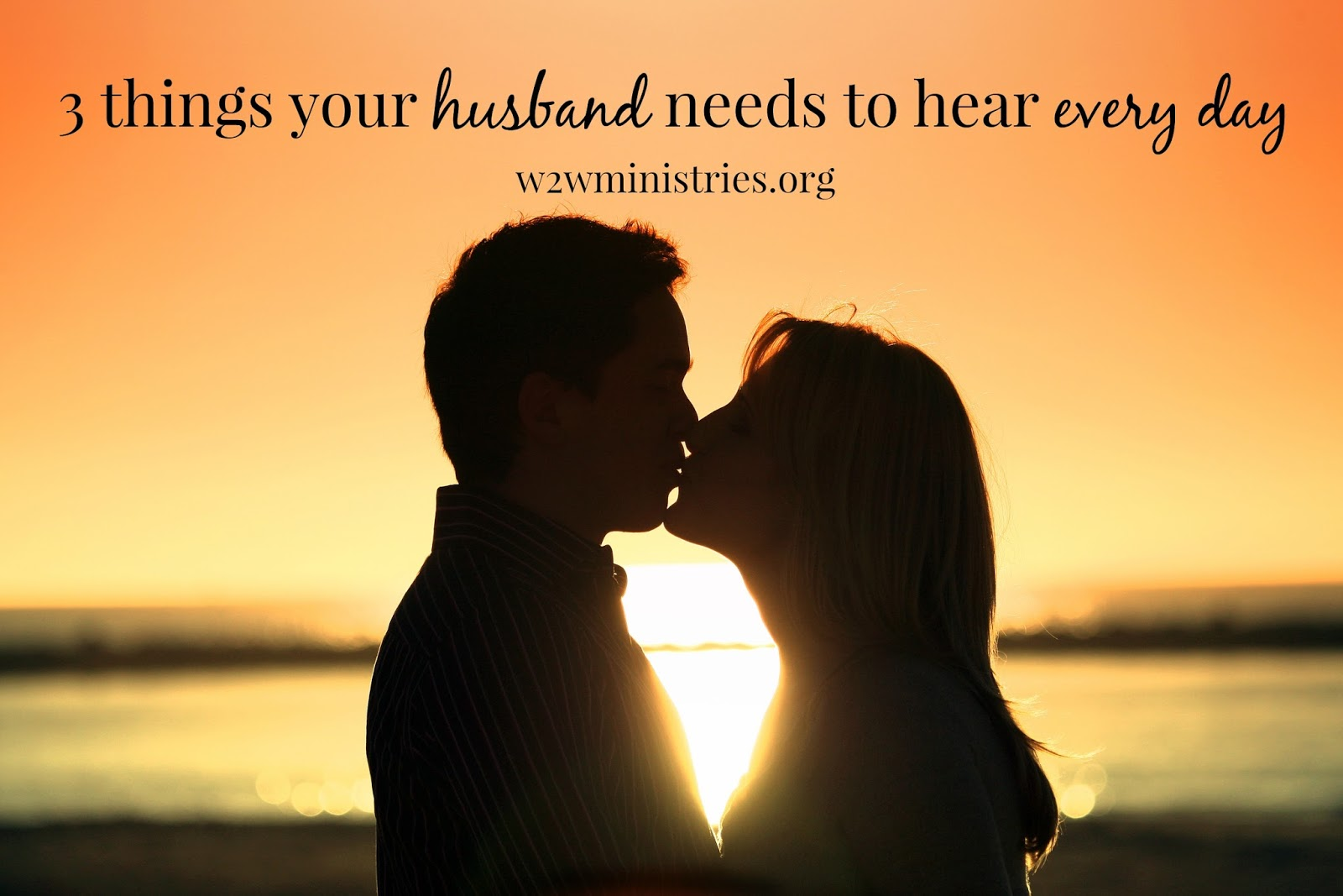 3 things your husband needs to hear every day #marriage #husband #wife