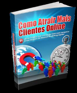 Ebook Grátis- Como Atrair Mais Clientes Online