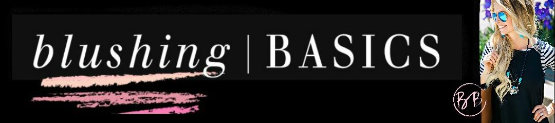 blushing basics