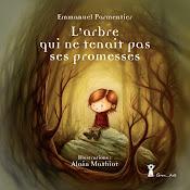 L'arbre qui ne tenait pas ses promesses