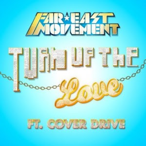 Photo Far East Movement - Turn Up The Love (feat. Cover Drive) Picture & Image