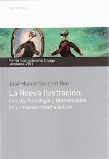 """""""La nueva ilustración"""" - José Manuel Sanchez Ron."""