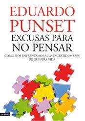Excusas para no Pensar por Eduardo Punset