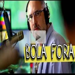 BOLA FORA