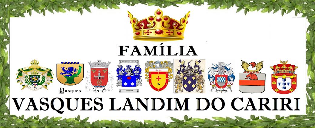 FAMÍLIA VASQUES LANDIM DO CARIRI