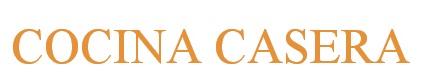 COCINA CASERA | Recetas de Cocina | Blog de Cocina