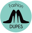 Fashion Dupes
