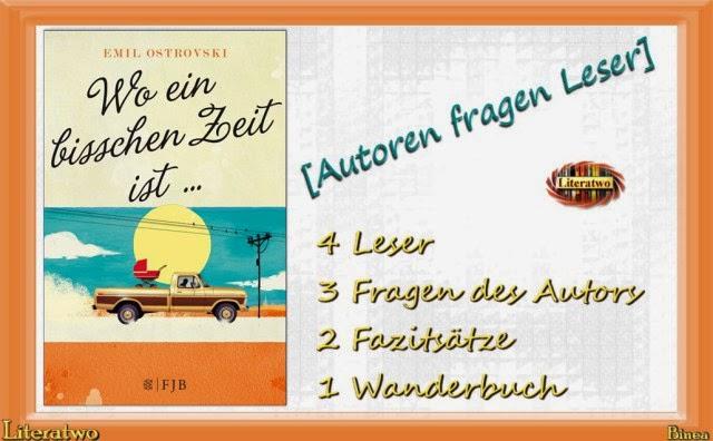 http://literatwo.de/2014/07/24/wanderbuch-autoren-fragen-leser-wo-ein-bisschen-zeit-ist-von-emil-ostrovski/