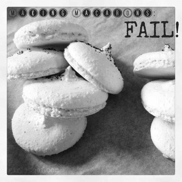 Making Macarons: FAIL!