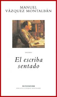 El Escriba Sentado - Manuel Vázquez Montalbán