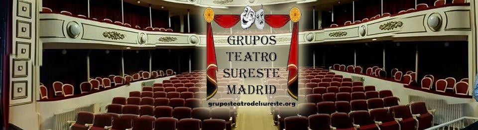 Grupos Teatro del Sureste de la Comunidad de Madrid
