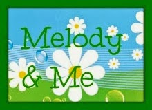 Melody and Me!!!