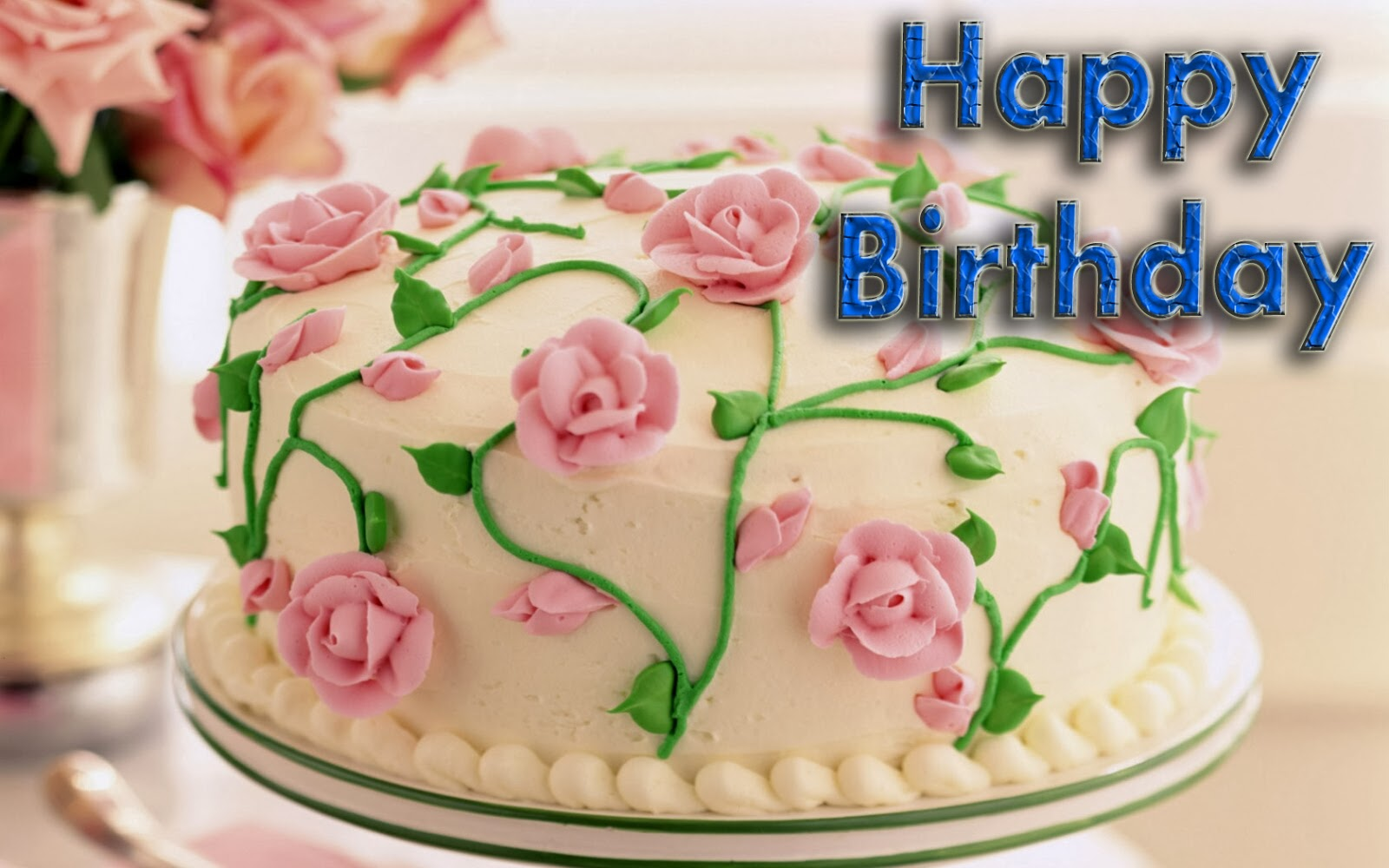 Birthday Images With Flowers And Cake With Names : Lovable Images: Happy Birthday Greetings free download ...
