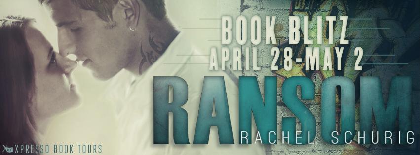 Book Blitz: Ransom By Rachel Schurig