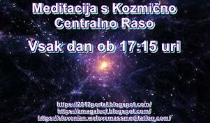 Meditacija s Kozmično Centralno Raso