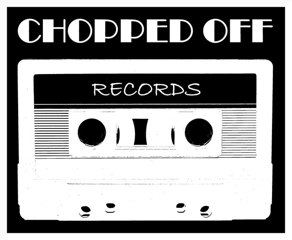 CHOPPED OFF RECORDS