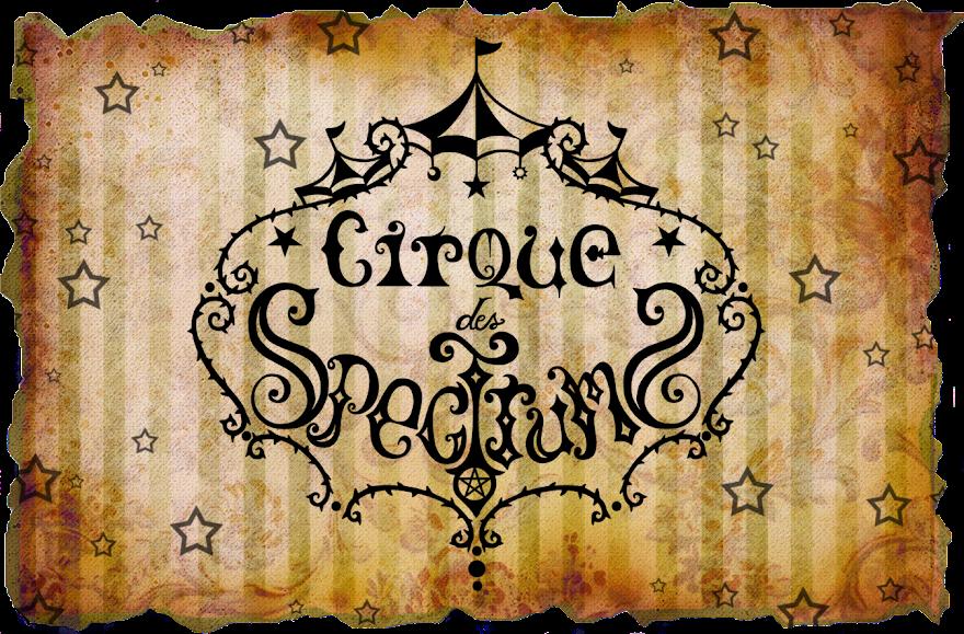 Cirque des Spectrums