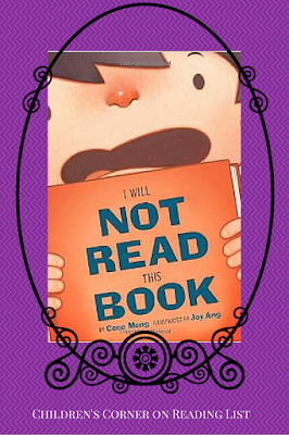 I Will Not Read This Book  by Cece Meng  featured on Reading List as part of Children's Corner