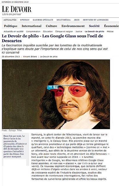 http://www.ledevoir.com/societe/le-devoir-de-philo/396114/les-google-glass-sous-l-oeil-de-descartes
