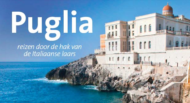 Puglia. Reizen door de hak van de Italiaanse laars, Willemijn van Dijk