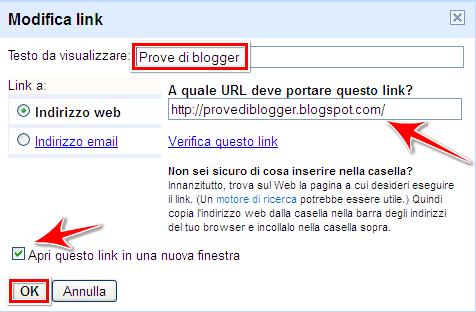 Come fare blog come mettere un link ad un sito web in un post di blogger da aprire in una nuova - Testo a finestra ...