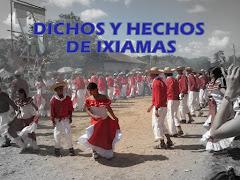 DICHOS DE IXIAMAS