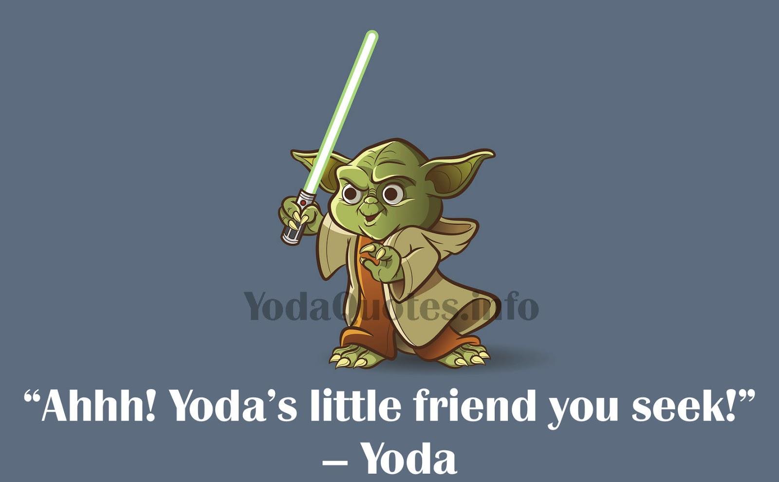 Yoda Quotes: Yoda Quotes Funny   Yoda Quotes Wisdom , Famous ...