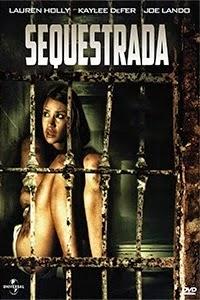 Sequestrada – Dublado (2012)