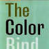 The Color Bind: California's Campaign to End Affirmative Action by Lydia Chávez