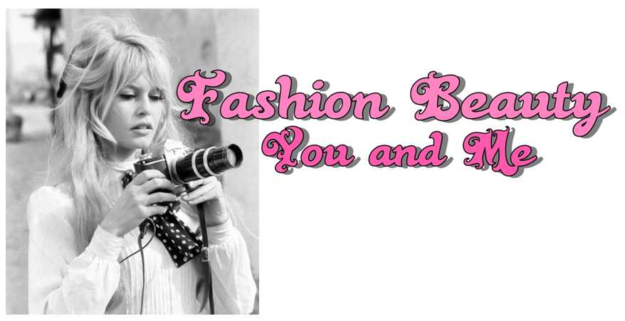 Fashion Beauty, You and Me