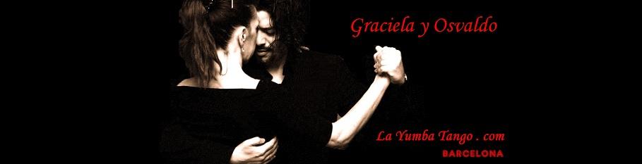 LA YUMBA Tango y Milonga en Barcelona de Graciela y Osvaldo