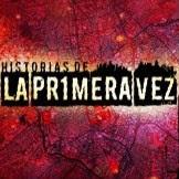 Historias de la Primera vez (2011)